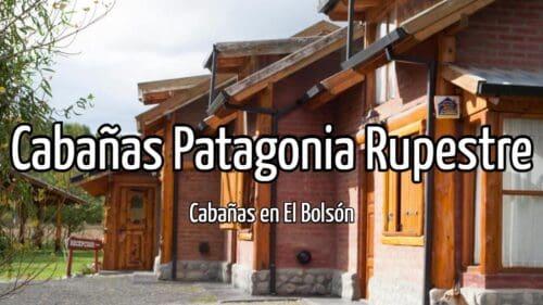 Cabañas Patagonia Rupestre